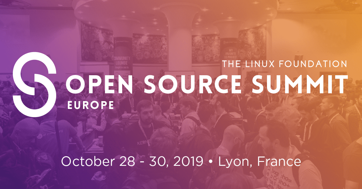 Open Source Summit Europe 2019 - Linux Foundation Events